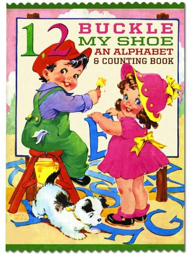 9781595836243: One, Two, Buckle My Shoe: An Alphabet and Counting Shape Book (Shape Books)