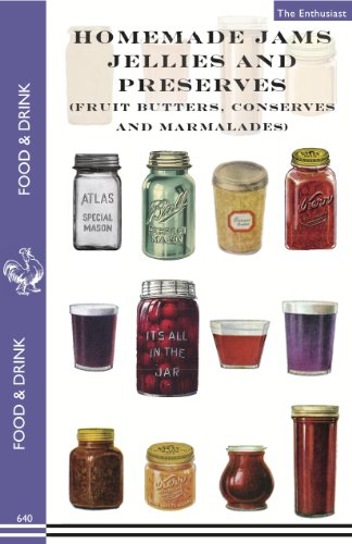 9781595837424: Homemade Jams, Jellies and Preserves (Fruit Butters, Conserves and Marmalades) (Food & Drink)