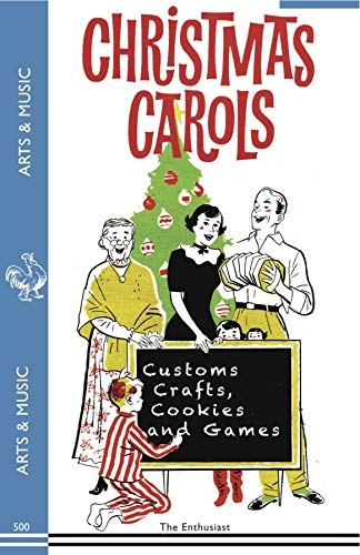 9781595837462: Christmas Carols, Customs, Crafts, Cookies and Games