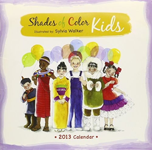 9781595863041: Shades of Color Kids 2013 Calendar