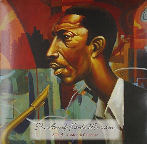 9781595863089: Art of Frank Morrison 2013 Calendar