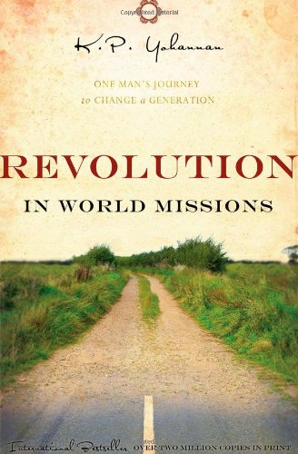 9781595890610: Revolution in World Missions: One Man's Journey to Change a Generation