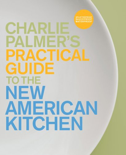 9781595910134: The Guide to the New American Kitchen