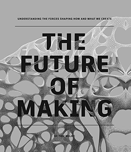 9781595910950: The Future of Making