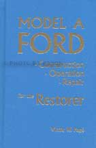 1928-1931 Model A Ford Construction, Operation, Repair: Victor W. Page
