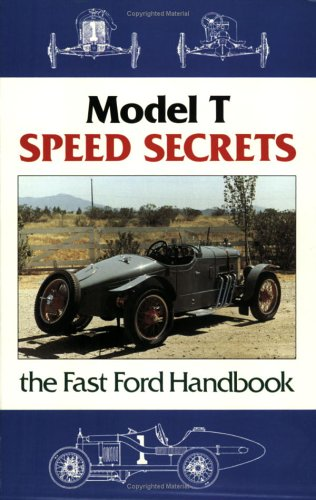 Model T Speed Secrets/Fast Ford Handbook: Fahnestock, Murray