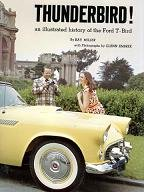9781595920881: Thunderbird! An Illustrated History of the Ford T-Bird
