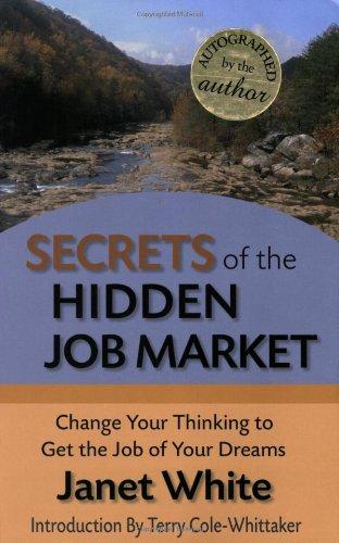 Secrets of the Hidden Job Market: Change: White, Janet