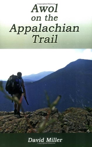 9781595940568: Awol on the Appalachian Trail
