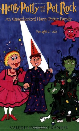 Henry Potty and the Pet Rock: An: Valerie Estelle Frankel