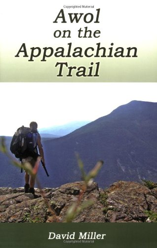 9781595941091: AWOL on the Appalachian Trail