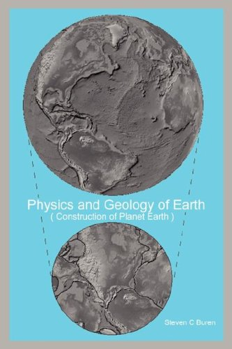 9781595941169: Physics and Geology of Earth: Construction of Planet Earth