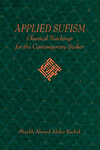 9781595941213: Applied Sufism