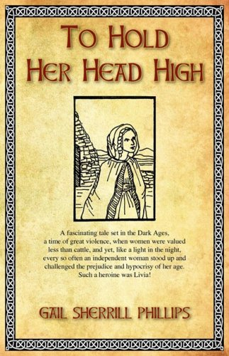 To Hold Her Head High: Phillips, Gail Sherrill