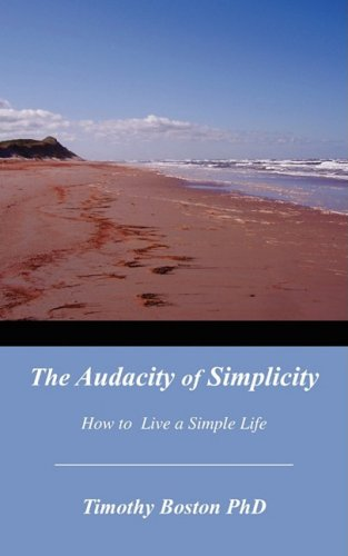 The Audacity of Simplicity: Boston, Timothy