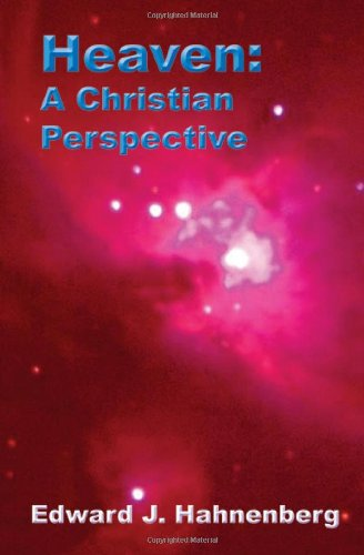 Heaven: A Christian Perspective (1595943064) by Edward J. Hahnenberg