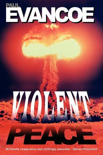 Violent Peace: Paul R. Evancoe