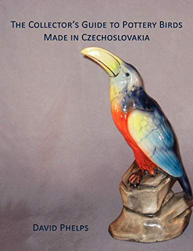 9781595944627: The Collector's Guide to Pottery Birds Made in Czechoslovakia