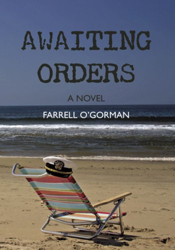 Awaiting Orders: Farrell O'Gorman
