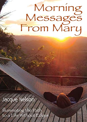Morning Messages from Mary (1595981268) by Jacque Nelson; Don Nelson