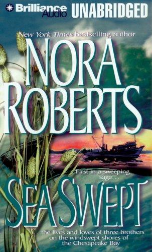 Sea Swept (The Chesapeake Bay Saga): Roberts, Nora
