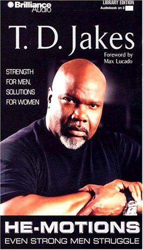 He-Motions: Even Strong Men Struggle (1596001194) by T. D. Jakes