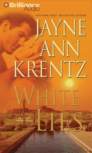White Lies (The Arcane Society, Book 2): Krentz, Jayne Ann