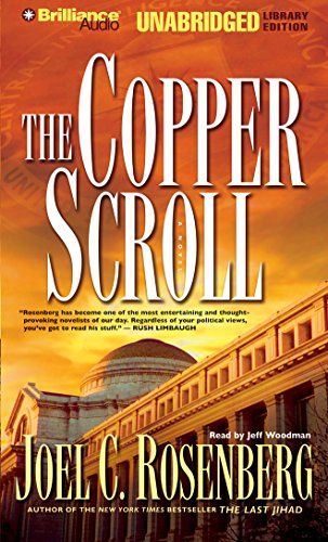 The Copper Scroll (Political Thrillers Series #4): Joel C. Rosenberg