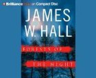 Forests of the Night: A Novel: Hall, James W.
