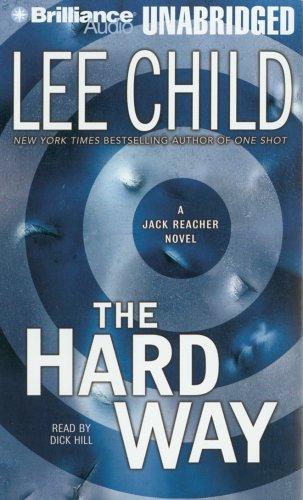The Hard Way (Jack Reacher, No. 10: Child, Lee