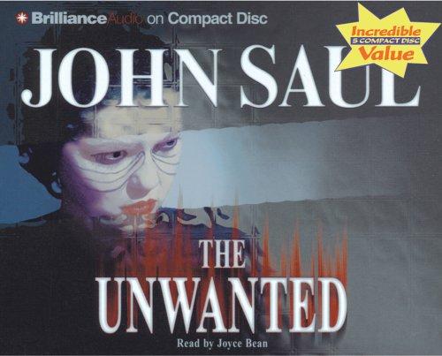 The Unwanted by John Saul 2005 CD: John Saul