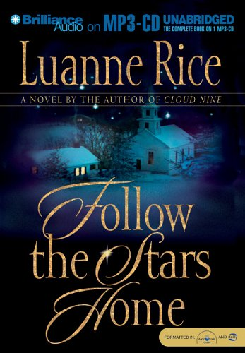 Follow the Stars Home: Rice, Luanne