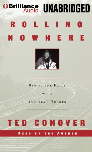 9781596006041: Rolling Nowhere: Riding the Rails with America's Hoboes
