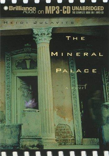 9781596006553: The Mineral Palace: A Novel