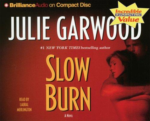 9781596008342: Slow Burn (Buchanan-Renard-MacKenna)