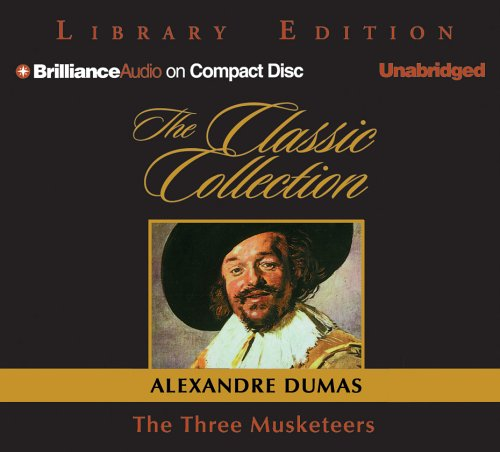 9781596009714: The Three Musketeers (Classic Collection (Brilliance Audio))