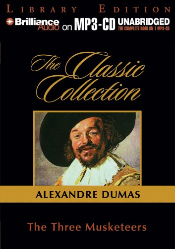 9781596009738: The Three Musketeers (Classic Collection (Brilliance Audio))