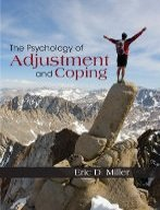 9781596029309: The Psychology of Adjustment and Coping - By Eric D. Miller