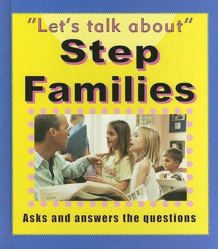 9781596040489: Step Families (Let's Talk About)