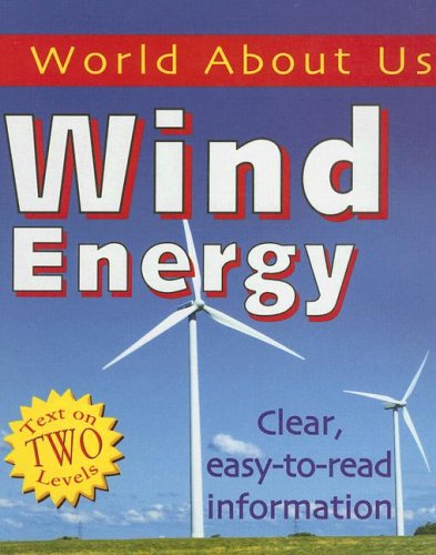 9781596041073: Wind Energy (World about Us)