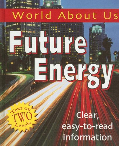 Future Energy (World about Us): Bowden, Rob