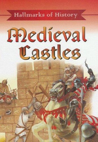 Medieval Castles (Hallmarks of History): Brian Adams