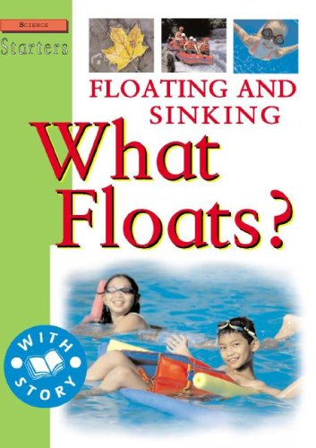 9781596041332: Floating and Sinking: What Floats? (Science Starters Level 2)