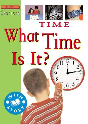 Time: What Time Is It? (Science Starters Level 2): Hewitt, Sally