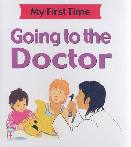 Going to the Doctor (My First Time): Petty, Kate