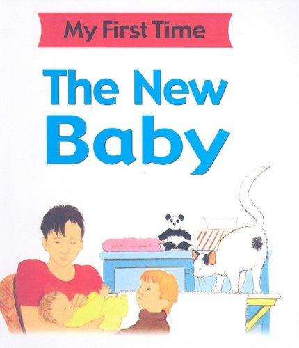 The New Baby (My First Time): Kate Petty, Lisa
