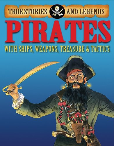 Pirates (True Stories and Legends): Pipe, Jim