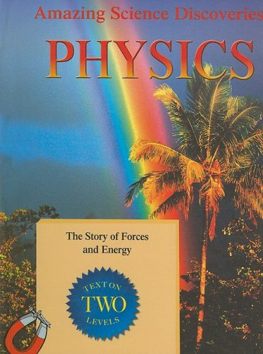 9781596042025: Physics (Amazing Science Discoveries)
