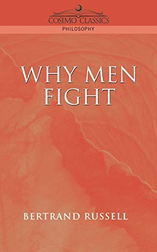 9781596050006: Why Men Fight