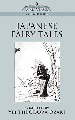 9781596050082: Japanese Fairy Tales (Cosimo Classics Myth & Folklore)